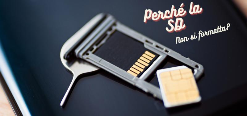 scheda microSD non si formatta